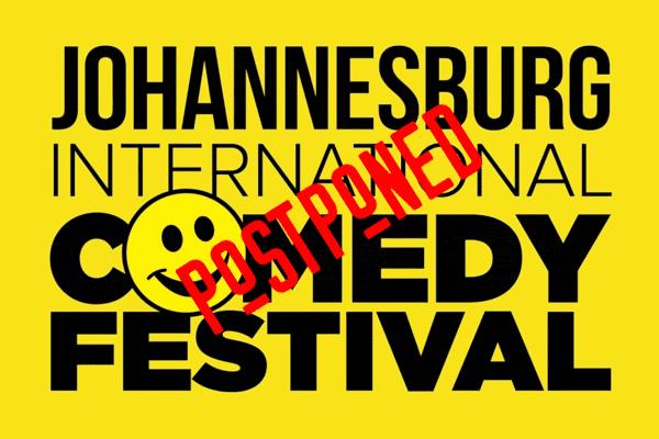 Johannesburg International Comedy Festival 2020 postponed