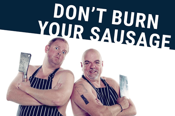Don't Burn Your Sausage